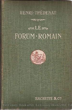 Le Forum Romain et Les Forms Imperiaux: Thedenat, Henry