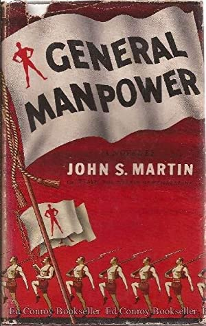 General Manpower: Martin, John S. *Author SIGNED/INSCRIBED!*