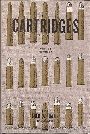 Cartridges For Collectors *Volumes 1-3*: Datig, Fred A.