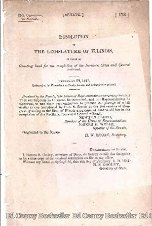 Senate Resolution of The Legislature of Illinois, in Favor or Granting land for the completion of ...