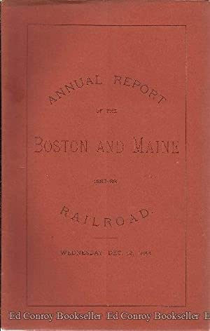 Fifty-Fifth Annual Report of The Directors of the Boston and Maine Railroad to The Stockholders, ...