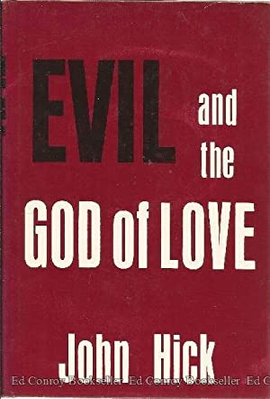 Evil and The God of Love: Hick, John