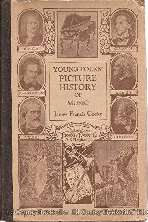 Young Folks' Picture-History of Music: Cooke, James Francis