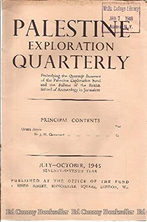 Palestine Exploration Quarterly July-October, 1945: Palestine Exploration Fund
