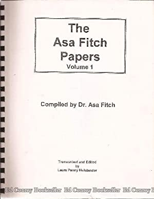 The Asa Fitch Papers *3 Volumes*: Fitch, Dr. Asa