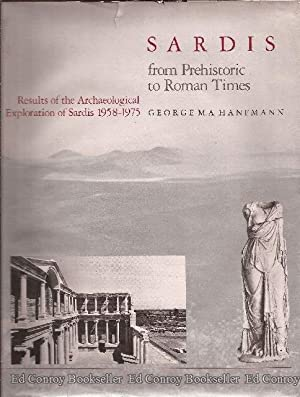 Sardis From Prehistoric to Roman Times Results of the Archaeological Exploration of Sardis 1958-...