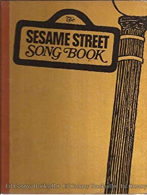 The Sesame Street Song Book: Raposo, Joe and Jeffrey Moss (Words and Music)