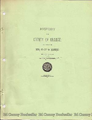 History of the County of Orange witha History of the Town and City of Newburgh: Ruttenber, E. M.