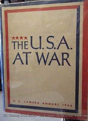 The U.S.A. at War U.S. Camera 1944: Steichen, Edward U.S.N.R.