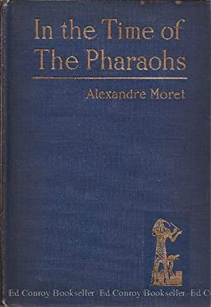 In The Time of The Pharaohs: Moret, Alexandre