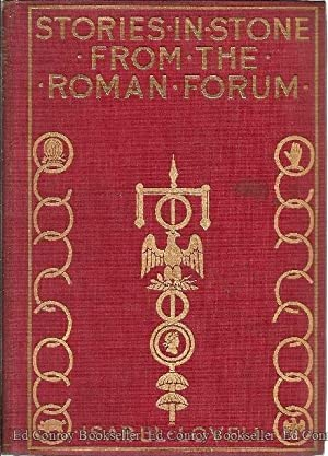 Stories in Stone From The Roman Forum: Lovell, Isabel