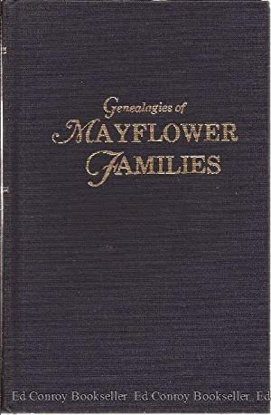 Genealogies of Mayflower Families From the New England History and Genealogical Register *Volume II...