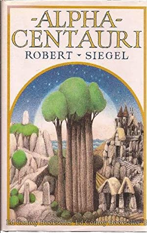 Alpha Centauri: Siegel, Robert
