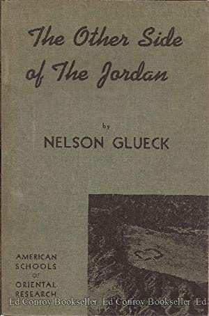 The Other Side of the Jordan: Glueck, Nelson