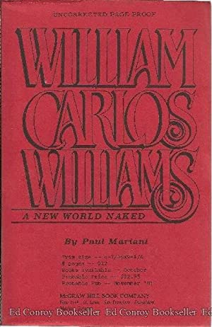 William Carlos Williams A New World: Mariani, Paul *Author SIGNED/INSCRIBED!*