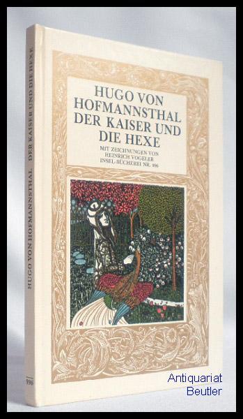 Der Kaiser und die Hexe. Mit Zeichnungen: Insel-Bücherei Nr. 996