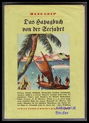 Das Hapagbuch von der Seefahrt.: Leip, Hans (Hrsg.):
