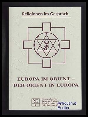 Europa im Orient - der Orient in: Kirste, Reinhard u.