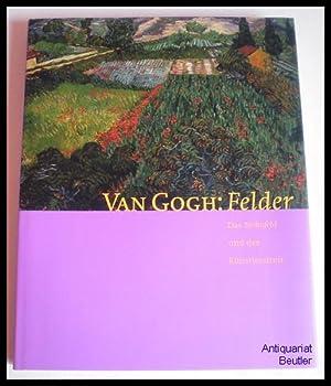 """Van Gogh: Felder. Das """"Mohnfeld"""" und der: Gogh, Vincent van)"""
