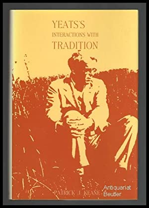 Yeats's interactions with tradition.: Yeats, William Butler)