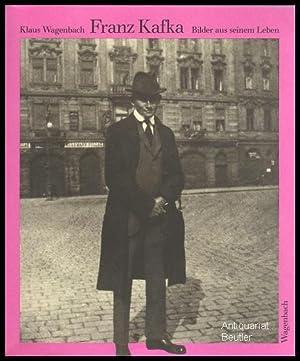 Franz Kafka. Bilder aus seinem Leben.: Kafka) - Wagenbach,
