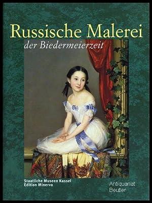 Russische Malerei der Biedermeierzeit. Meisterwerke aus der: Ottomeyer, Hans u.