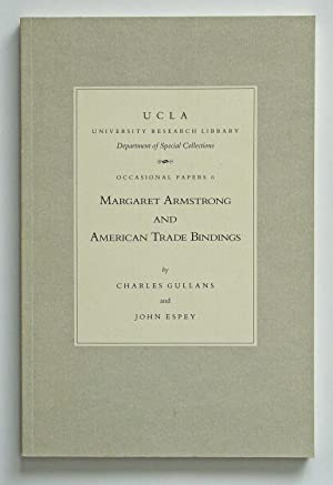 Margaret Armstrong and American Trade Bindings: Gullans, Charles and
