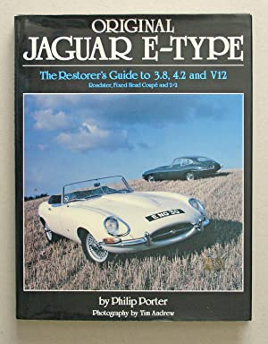 Original Jaguar E-Type: Porter, Philip