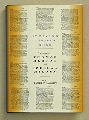 Striving Toward Being The Letters of Thomas: Merton, Thomas and