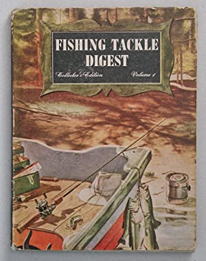 Fishing Tackle Digest 1st Annual Edition: Steel, Frank R.,