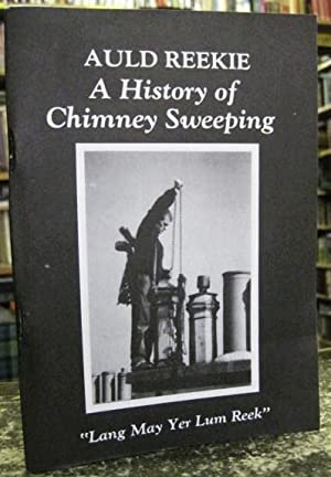 Auld Reekie: A History of Chimney-Sweeping: McLenaghan, Michael