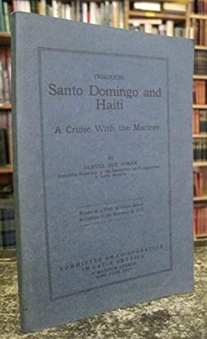 Through Santo Domingo and Haiti: A Cruise With the Marines