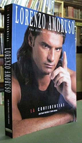 Lorenzo Amoruso: L.A. Confidential; The Official Autobiography: Amoruso, Lorenzo (With