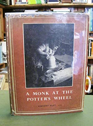 A Monk At the Potter's Wheel (SIGNED COPY)