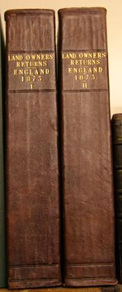 Return of Owners of Land, 1873 - England and Wales (Exclusive of the Metropolis) Two Volumes
