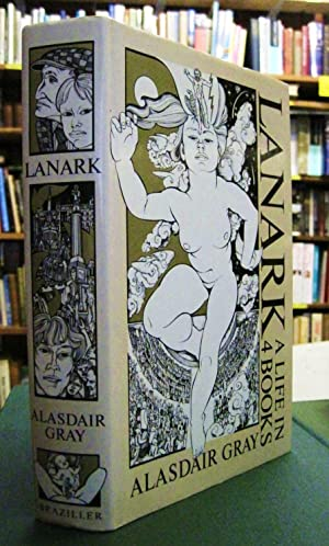Lanark - A Life in 4 books: Gray, Alasdair