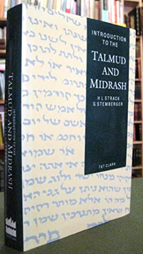 Introduction to the Talmud and Midrash: Strack, H. [Hermann]