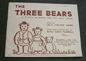 The Three Bears: A Story in Song for the Very Young: Farrell, Ruth Ward; Ward, Lela Hoover (music)