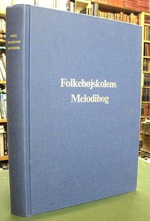 Folkehojskolens Melodibog: Melodier Til Sangbog Udgivet af: Alexandersson, Bjorn Veierskov;