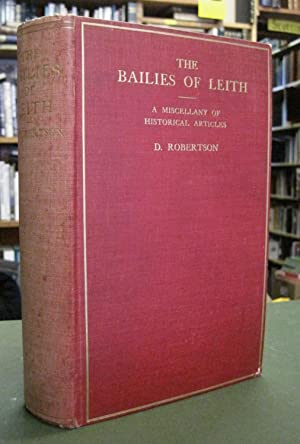 The Bailies of Leith - A Miscellany: Robertson, D.