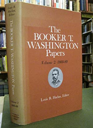 The Booker T. Washington Papers Vol. 2: 1860 - 89