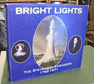 Bright Lights: The Stevenson Engineers 1752-1971 (Signed: Leslie, Jean; Paxton,