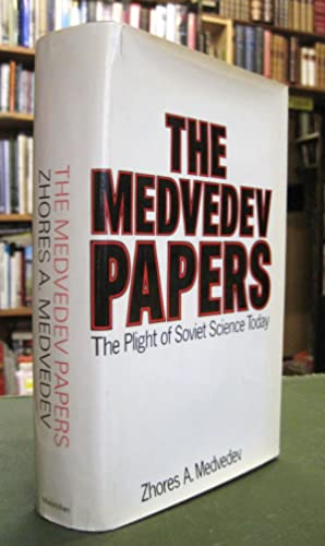 The Medvedev Papers - The Plight of Soviet Science Today (signed copy)