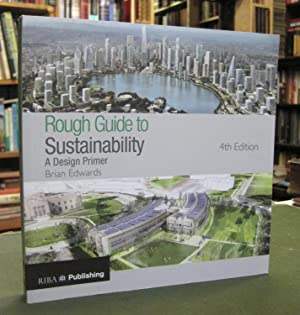Rough Guide to Sustainability: A Design Primer: Edwards, Brian
