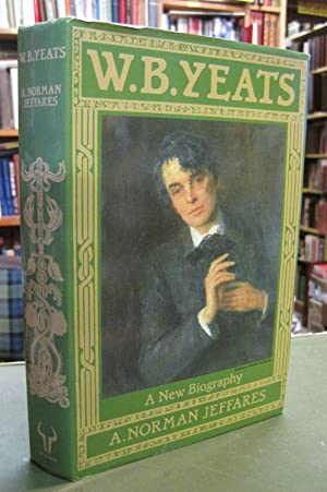 W.B. Yeats - A New Biography (Signed copy)