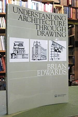 Understanding Architecture Through Drawing (signed copy)