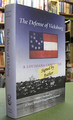 The Defense of Vicksburg - A Louisiana Chronicle (Signed copy)
