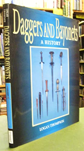Daggers and Bayonets: A History (SIGNED)
