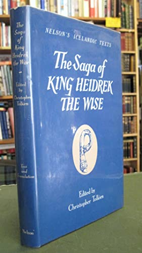 The Saga of King Heidrek the Wise [Saga Heidreks Konungs ins Vitra]