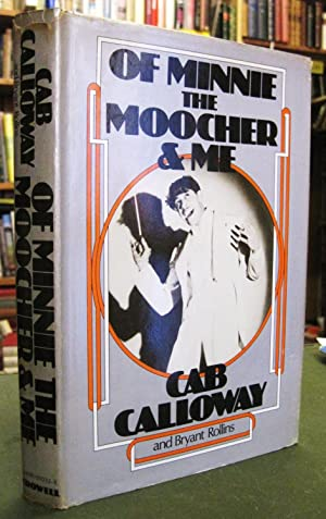 Of Minnie the Moocher & Me (SIGNED): Calloway, Cab &